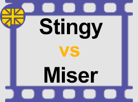 stingy VS miser